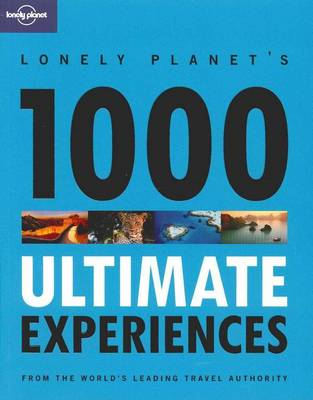 1000 Ultimate Experiences (Paperback)