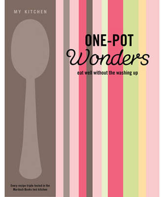 My Kitchen: One-pot Wonders - My Kitchen (Hardback)