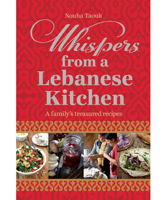 Whispers from a Lebanese Kitchen (Hardback)