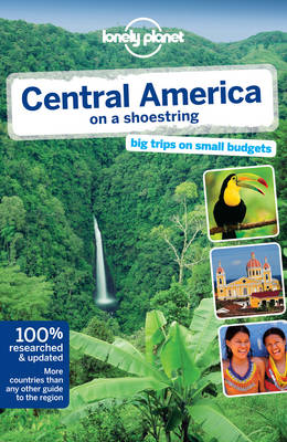 Lonely Planet Central America on a Shoestring - Travel Guide (Paperback)