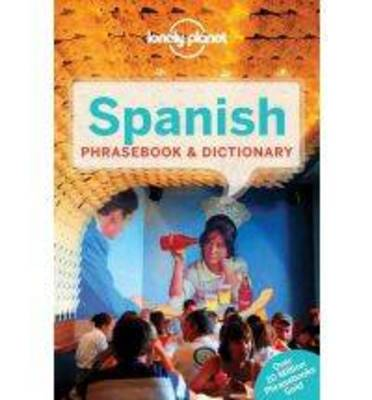 Lonely Planet Spanish Phrasebook & Dictionary (Paperback)