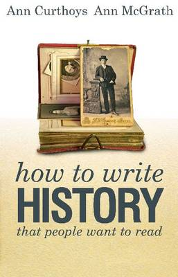 How to Write History That People Want to Read (Paperback)