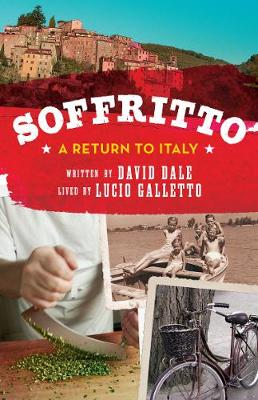 Soffritto: A Return to Italy (Paperback)