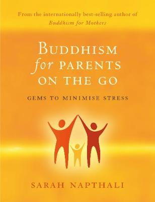 Buddhism for Parents on the Go (Paperback)