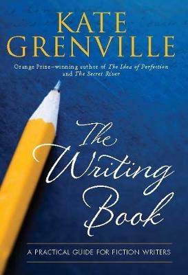 The Writing Book: A Practical Guide for Fiction Writers (Paperback)