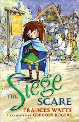 The Siege Scare - Sword Girl 4 (Paperback)