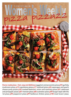 Pizza Pizzazz - The Australian Women's Weekly Essentials (Paperback)