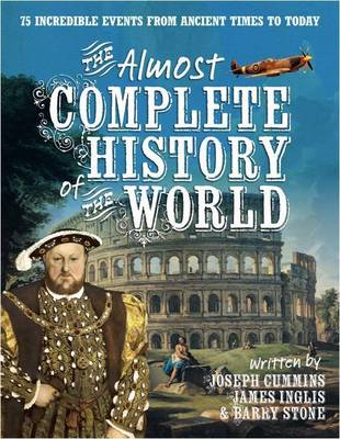 The Almost Complete History of the World (Paperback)