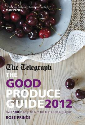 The Good Produce Guide 2012 2012 (Paperback)