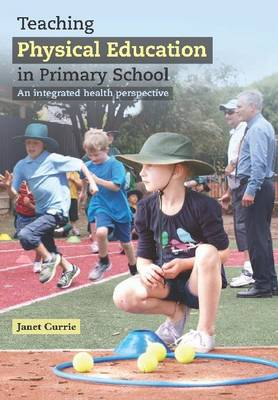 Teaching Physical Education in Primary School (Paperback)