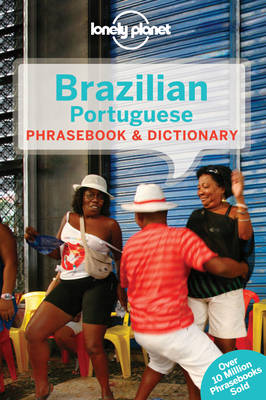 Lonely Planet Brazilian Portuguese Phrasebook & Dictionary (Paperback)