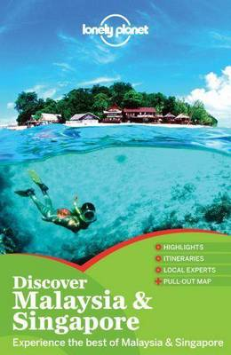 Lonely Planet Discover Malaysia & Singapore - Travel Guide (Paperback)