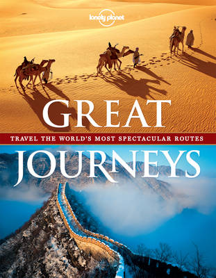 Great Journeys: Travel the World's Most Spectacular Routes (Paperback)