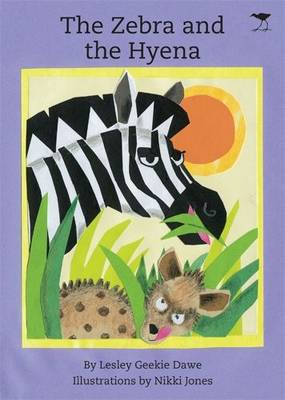 The Zebra and the Hyena (Paperback)