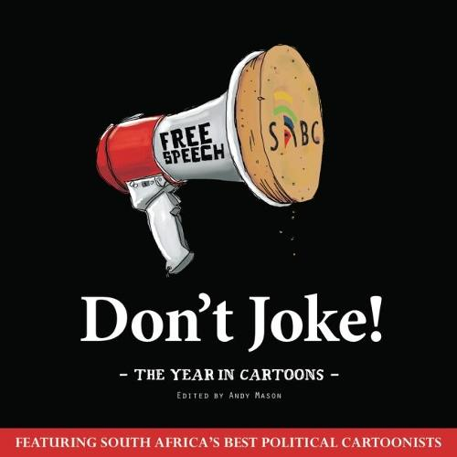 Don't Joke: The Year in Cartoons (Paperback)