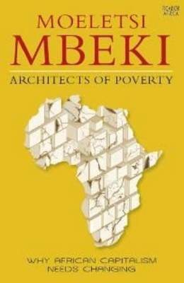 Architects of Poverty: Why African Capitalism Needs Changing (Paperback)