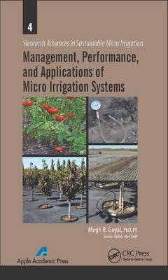 Management, Performance, and Applications of Micro Irrigation Systems - Research Advances in Sustainable Micro Irrigation (Hardback)