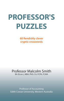 Professor's Puzzles: 60 Fiendishly Clever Cryptic Crosswords (Paperback)