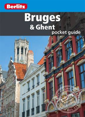 Berlitz: Bruges & Ghent Pocket Guide - Berlitz Pocket Guides (Paperback)