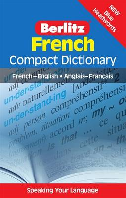 Berlitz Language: French Compact Dictionary: French-English, Anglais-Franethcais - Berlitz Compact Dictionary (Paperback)
