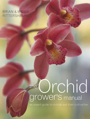 The Orchid Grower's Manual: An Expert Guide to Orchids and Their Cultivation (Paperback)