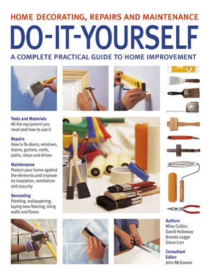 Do-It-Yourself: A Complete Guide to Home Improvement (Paperback)