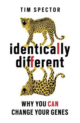 Identically Different: Why You Can Change Your Genes (Paperback)