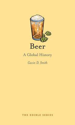 Beer: A Global History - Edible (Hardback)