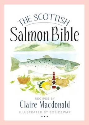 The Scottish Salmon Bible (Paperback)
