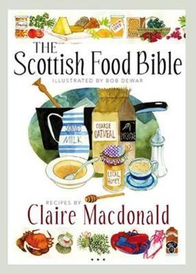 The Scottish Food Bible (Paperback)