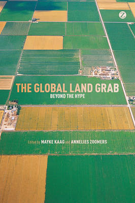 The Global Land Grab: Beyond the Hype (Paperback)