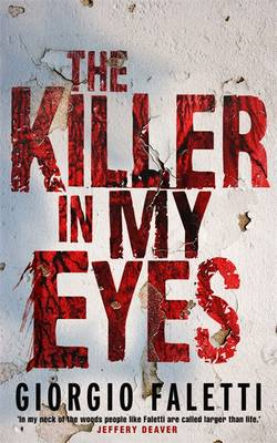 The Killer in My Eyes (Paperback)