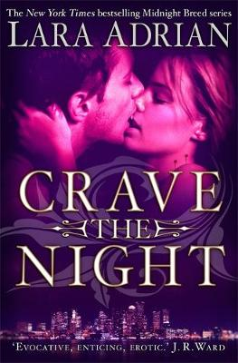 Crave The Night - Midnight Breed 14 (Paperback)