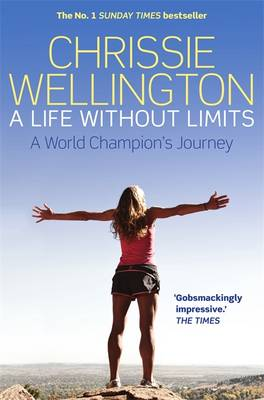 A Life Without Limits: A World Champion's Journey (Paperback)