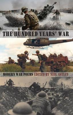 The Hundred Years' War: Modern War Poems (Paperback)