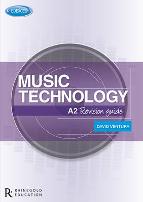 Edexcel A2 Music Technology Revision Guide (Paperback)