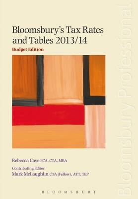 Bloomsbury's Tax Rates and Tables 2013/14 (Paperback)