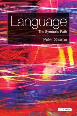 Language: The Symbolic Path (Paperback)
