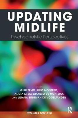 Updating Midlife: Psychoanalytic Perspectives (Paperback)