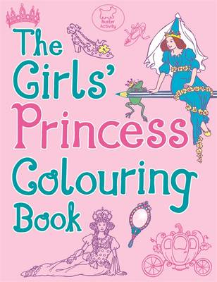 The Girls' Princess Colouring Book (Paperback)