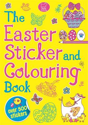 The Easter Sticker and Colouring Book - Sticker Activity (Paperback)