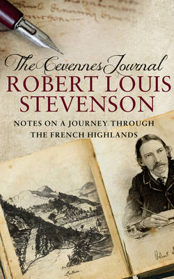 The Cevennes Journal: Notes on a Journey Through the French Highlands (Hardback)