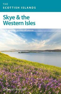Skye & the Western Isles: A Contemporary Guide to Skye & the Western Isles Written by a Local Expert (Paperback)