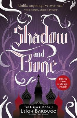 Shadow and Bone - The Grisha Book 1 (Paperback)
