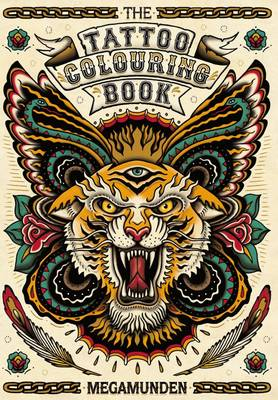 The Tattoo Colouring Book (Paperback)