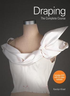 Draping: The Complete Course (Paperback)