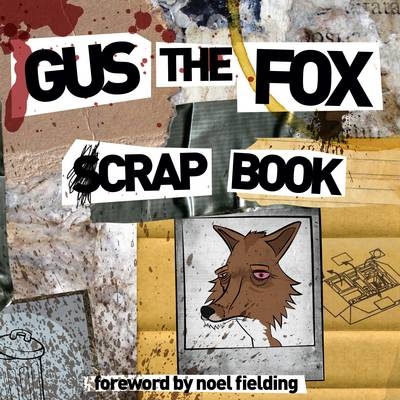 Gus the Fox: A Scrapbook (Hardback)