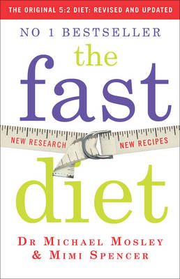 Cover The Fast Diet: Lose Weight, Stay Healthy, Live Longer