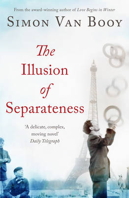 The Illusion of Separateness (Paperback)