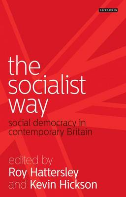 The Socialist Way: Social Democracy in Contemporary Britain (Paperback)